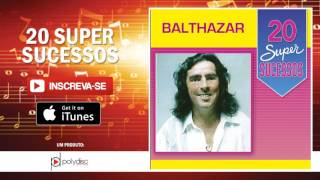 Balthazar - Meu Deus