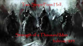 Two Steps From Hell - Strength of a Thousand Men (My Extended Mix)