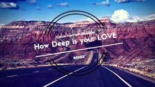 How Deep is Your Love - (Regard & BINNAY Feat. Drop G . Remix)