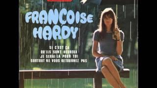 Françoise Hardy - Si c'est ça