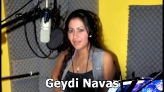 NO LE RECHACES - GEYDI NAVAS