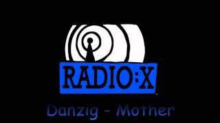 Gta San Andreas Radio:X- Danzig- Mother