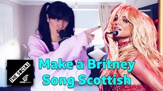 Make A Britney Song Scottish