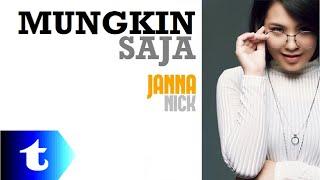 Janna Nick - Mungkin Saja (lirik) [Versi Akustik]