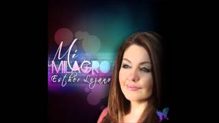 Esther Lozano (Mi Milagro)