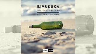 El Mukuka Feat. Kayla Jacobs - Bottle Of Loneliness [Official]