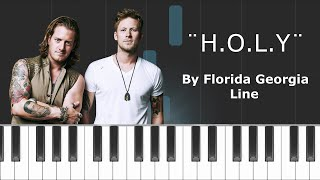 "Florida Georgia Line - ""H.O.L.Y."" Piano Tutorial - Chords - How To Play - Cover"