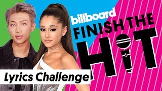 Ariana Grande, BTS Billboard Music Awards Lyrics Challenge | Finish The Hit | Billboard