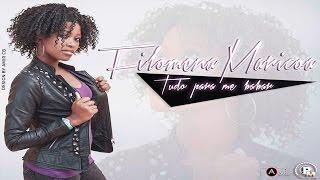 Filomena Maricoa - Tudo Para Me Babar