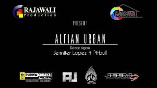 Alfian Urban - Jennifer Lopez feat Pitbull - Dance Again (Drum Cover)