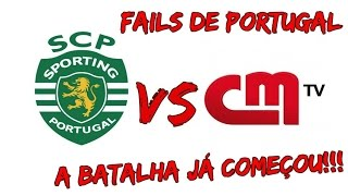 CMTV VS ADEPTOS DO SPORTING!! (FAILS DE PORTUGAL)