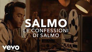 Salmo - Le confessioni di Salmo | Vevo X