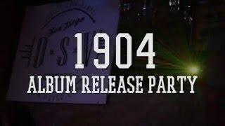 1904 Album Release Party