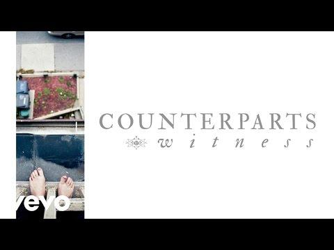 counterparts-witness-audio-counterpartsvevo