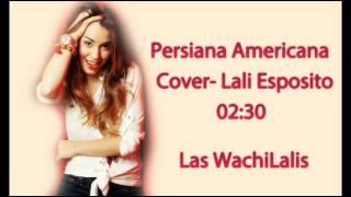 Persiana Americana - Cover - Lali Espósito