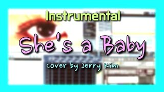 [MR] 지코 (ZICO) - She's a Baby [Cover by Jerry Kim] Instrumental
