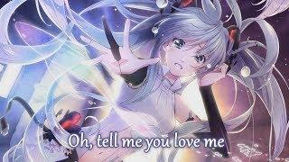 Nightcore - Tell Me You Love Me - (Lyrics)