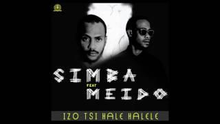Simba Feat Meido - Izo.Tsi.Halé.Halélé (Audio Officiel)