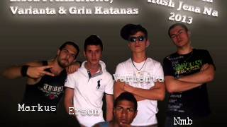 Erson Ft. Albertorio, Varianta & Grin Katanas - Krejt e Din Kush Jena Na 2013