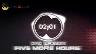 Five More Hours- Nightcore