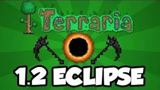 (TERRARIA 1.2) how to summon Solar Eclipse in Andriod or Ios