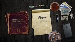 Vilão - Farpas (ft. Blasph) [Mau da Fita 2015]