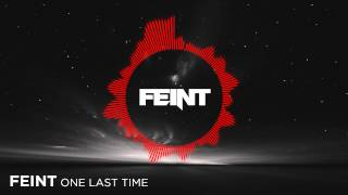 [Drum and Bass] Feint - One Last Time (Free EP Release)