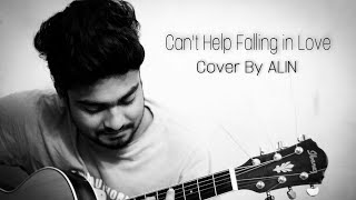 Can't help falling in Love with you (cover) By Alin