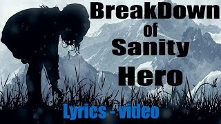 BreakDown of Sanity - Hero (Lyrics-video, Fan-made)