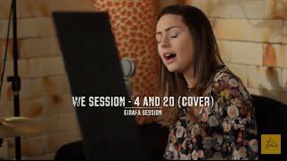 We Session - 4 and 20 (Joss Stone cover) - Girafa Session