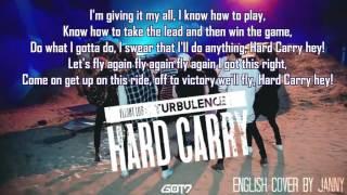 [English Cover] GOT7 (갓세븐) - Hard Carry (하드캐리) by JANNY