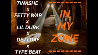 "Fretty Wap x Tinashe x Lil Durk x Dej Loaf Type Beat ""In My Zone"""