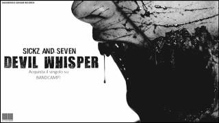 Sickz - DEVIL WHISPER feat. SICC SE7EN