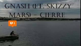 Closure - gnash feat. Skizzy Mars [Sub. Español]