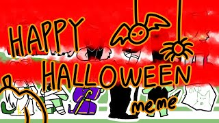 Happy halloween // meme // FlipaClip