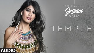 Temple Full Audio Song | Jasmin Walia | Latest Song 2017 | T-Series