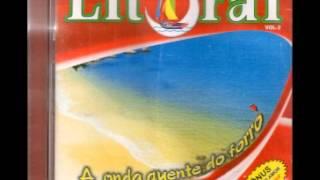 Forró do litoral - Não dá mais - 2005