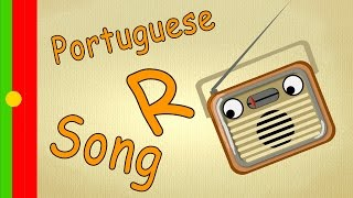 Learn Portuguese for Kids - Letter R-Song - learn the Letter R | learn portuguese ABC letters