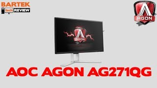 "AOC AGON AG271QG czyli ""WINCYJ HERCUF"""