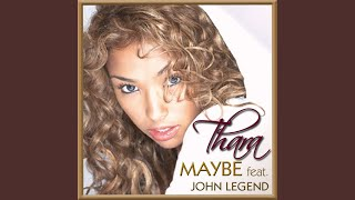 Maybe - Don't Be Afraid feat. John Legend