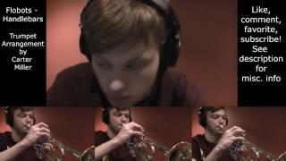 Flobots - Handlebars (Trumpet Arrangement)