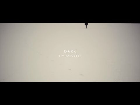 siv-jakobsen-dark-official-video-siv-jakobsen
