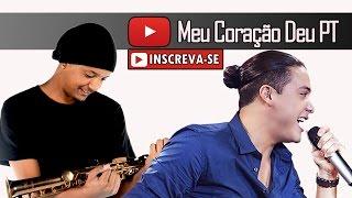 Wesley Safadão Part. Matheus e Kauan - Meu coração deu Pt (Saxofone Cover)