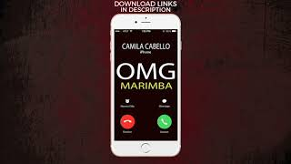 Latest iPhone Ringtone - OMG Marimba Remix Ringtone - Camila Cabello