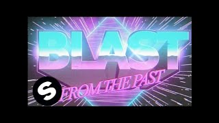 Florian Picasso - Blast From The Past (Official Music Video)