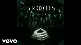 Broods - Free (Nikö Blank Remix/Audio)