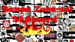 Sampa Zona-Sul Sk8board -ESPECIAL !