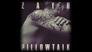 ZAYN - PILLOWTALK (Official Clean Version)