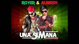 Una semana - Royer & Alberth [Prod by. Toque de Queda Music] + LINK DE DESCARGA *2014* REGGAE