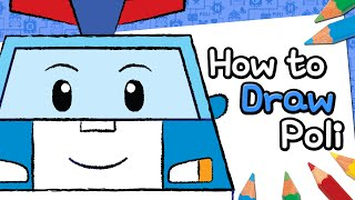 #01. How to Draw Poli | Robocar Poli